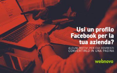 Perché non dovresti usare un profilo Facebook come pagina aziendale