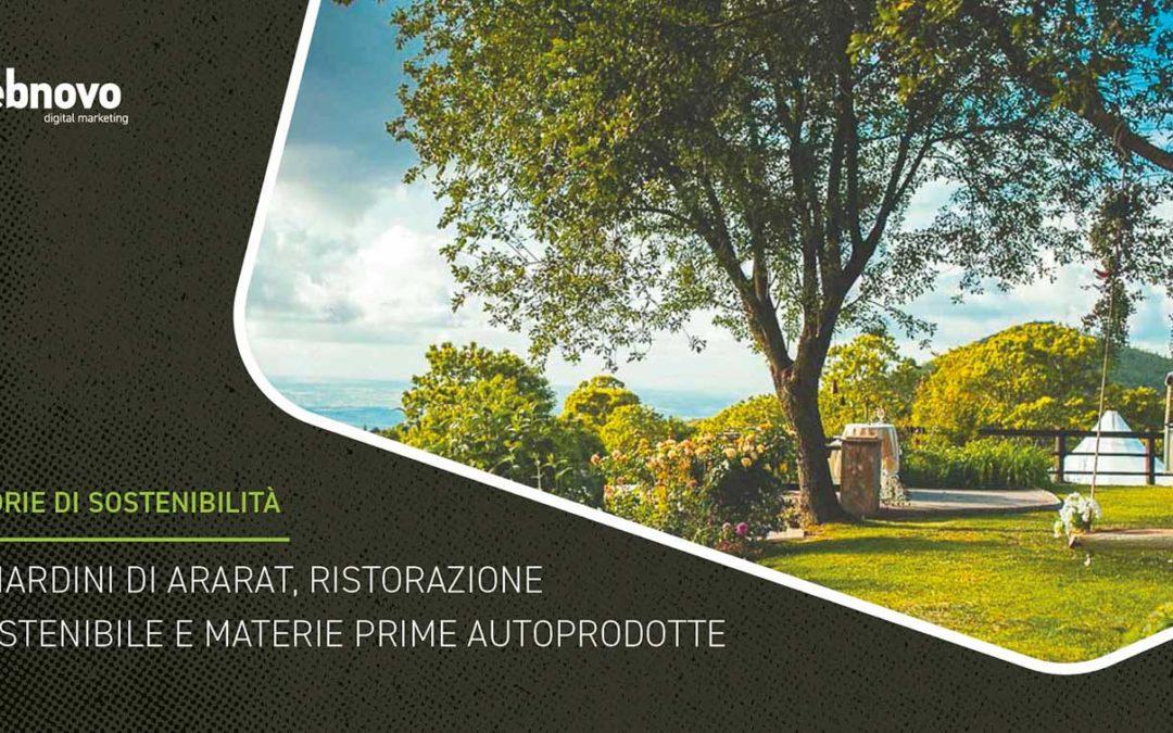 I Giardini di Ararat, ristorazione sostenibile e materie prime autoprodotte