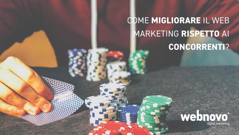Come migliorare il web marketing rispetto ai concorrenti
