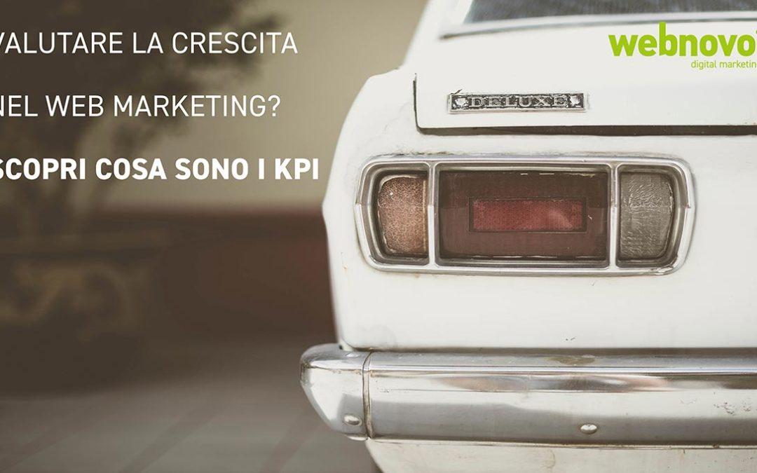 Valutare la crescita nel web marketing? Scopri cosa sono i KPI