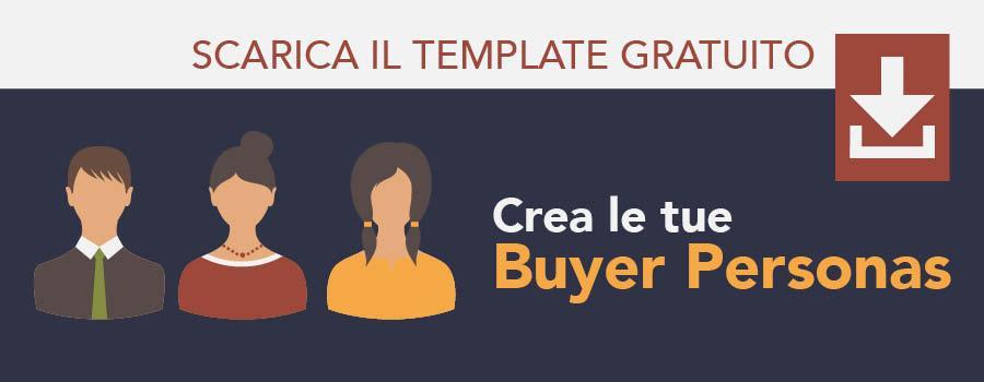 Scarica il template per creare le tue Buyer Personas