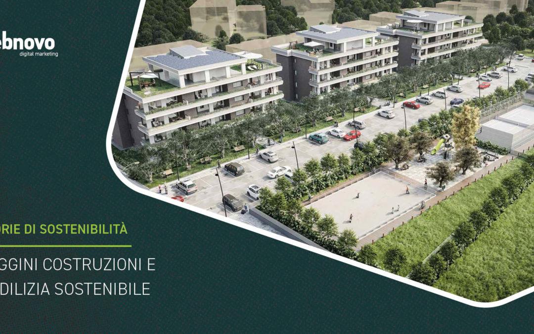 Saggini Costruzioni e l'edilizia sostenibile