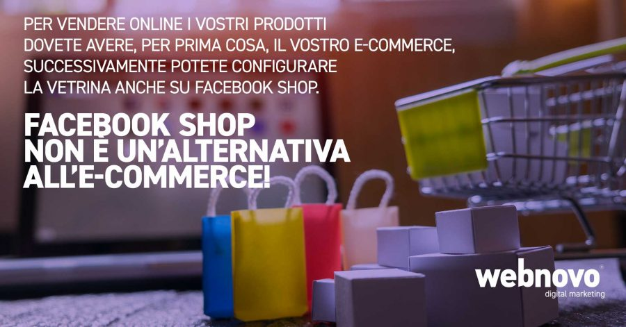 Facebook shop non è un'alternativa all'e-commerce