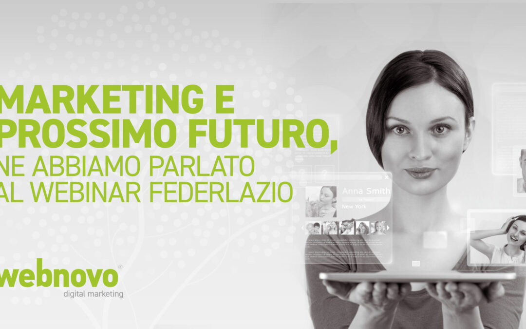 Marketing e prossimo futuro, ne abbiamo parlato al webinar Federlazio