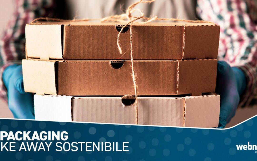 Il packaging Take Away sostenibile